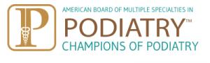 The American Board of Multiple Specialties in Podiatry